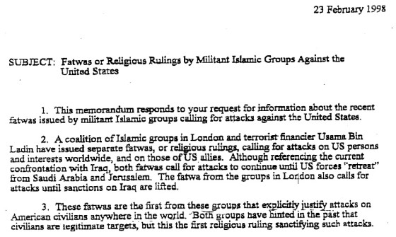 ON STOVEPIPING:  EARLY FATWAS SHOWED AL-QA'IDA DECLARED WAR ON US YEARS BEFORE BIN LADEN DID SO PUBLICLY