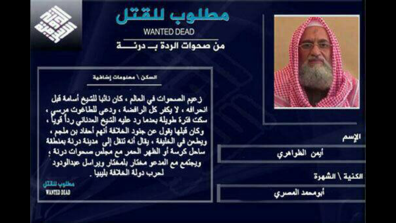 ON THE ZAWAHIRI 'WANTED DEAD' POSTER AND OTHER MATTERS